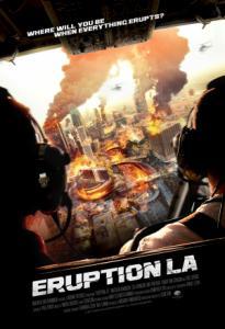 Eruption: LA / Изригване в Ел Ей (2018)