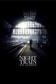 Night Train to Lisbon / Нощен влак до Лисабон (2013)