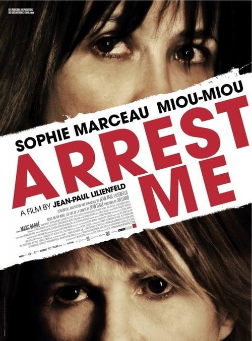 Arrêtez-moi / Arrest Me / Арестувайте ме