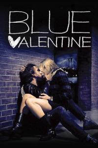 Blue Valentine / Синя валентинка (2010)