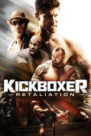 Kickboxer: Retaliation / Кикбоксьор: Възмездие (2018)