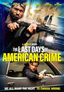 The Last Days of American Crime / Последните дни на американската престъпност (2020)
