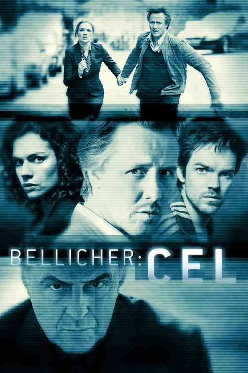 Bellicher: Cel / Издирването