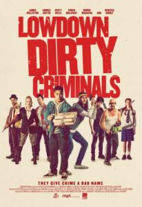 Lowdown Dirty Criminals / Подли долни престъпници (2020)