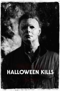 Halloween Kills / Хелоуин убива (2021)