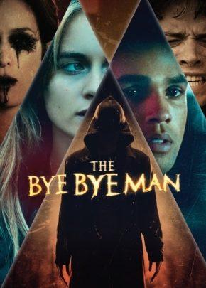 The Bye Bye Man / Името на страха (2017)