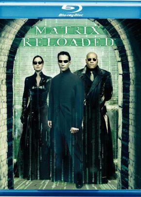 The Matrix: Reloaded / The Matrix: Reloaded / Матрицата: Презареждане (2003)
