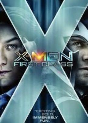 X-Men: First Class Х-мен / Х-Мен- Първа Вълна (2011)