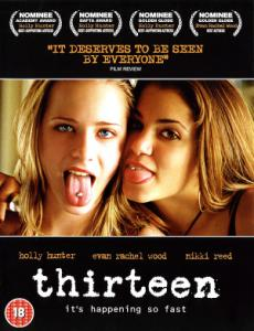 Thirteen / Тринайсет (2003)