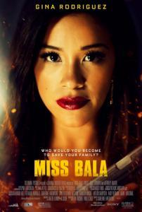 Miss Bala / Мис Бала (2019)
