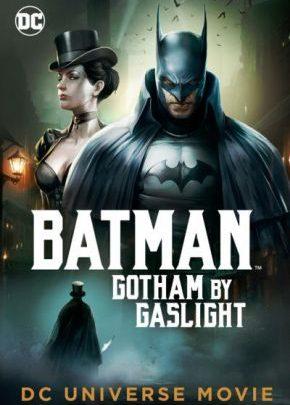 Batman: Gotham by Gaslight  / Батман Викториански Готъм (2018)