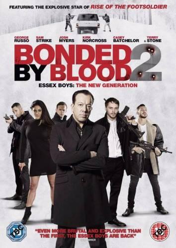Кръвна връзка 2 / Bonded by Blood 2 (2017)