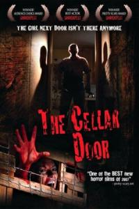 The Cellar Door / В мазето (2008)