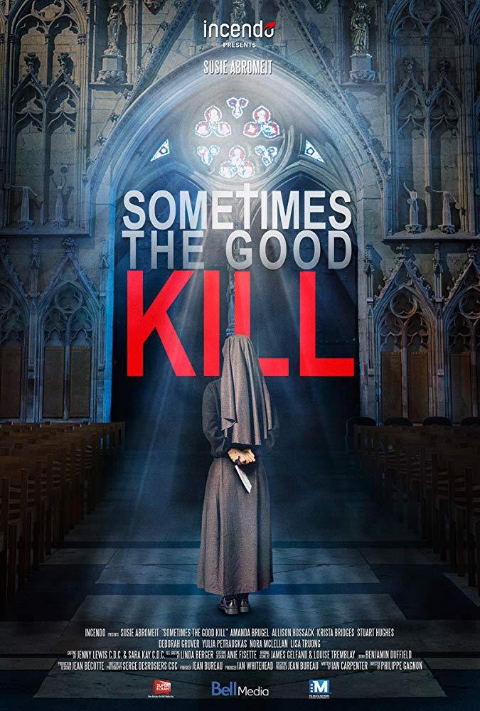 Sometimes the Good Kill / Кой уби сестра Мери (2017)