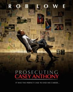 Prosecuting Casey Anthony / Изчезването на Кейси Антъни (2013)