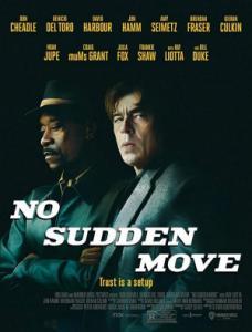 No Sudden Move / Без резки движения (2020)