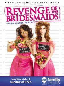 Revenge of the Bridesmaids / Отмъщението на шаферките (2010)