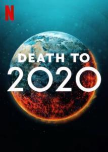 Death to 2020 / Смърт за 2020-та (2020)