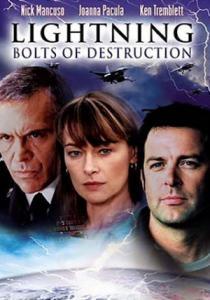 Lightning: Bolts of Destruction / Разрушителни мълнии (2003)