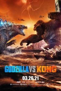 Godzilla vs. Kong / Годзила срещу Конг (2021)