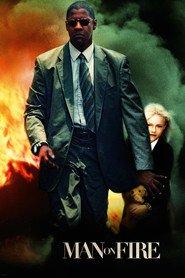 Man on Fire / Мъж под прицел (2004)