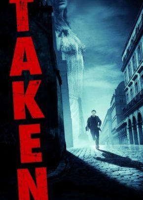 Taken / Твърде лично (2008)