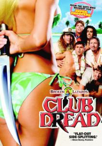 Club Dread / Клуб Страх (2004)