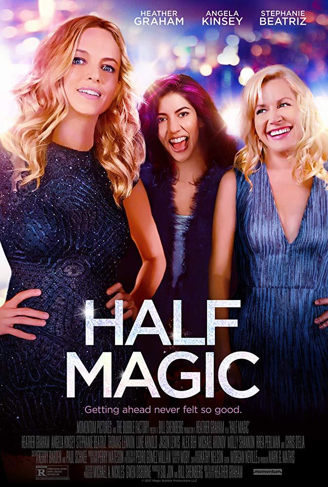 Half Magic / Почти магия (2018)