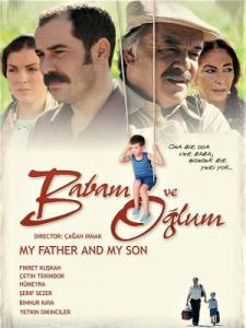 Babam Ve Oglum / Баща ми и синът ми / My Father and My Son (2005)