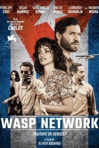 """Wasp Network / Шпионската афера """"Оса"""" (2019)"""