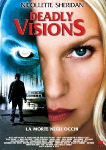 Deadly Visions / Смъртоносни видения (2004)