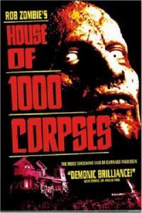 House of 1000 Corpses / Къщата на 1000-те Трупа (2003)