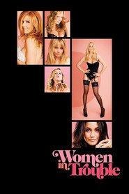 Women in Trouble / Жени в беда (2009)