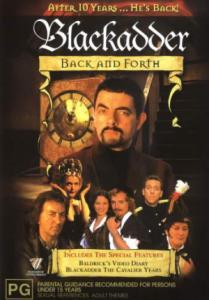 Blackadder - Back & Forth / Черното влечуго (1999)
