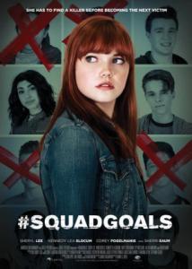 #SquadGoals / Смъртоносна стипендия / Deadly Scholars (2018)
