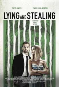 Lying and Stealing / Крадец и измамник (2019)