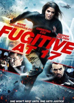 Fugitive at 17 / Несправедливо обвинена (2012)