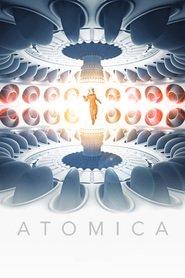 Atomica / Атомика (2017)