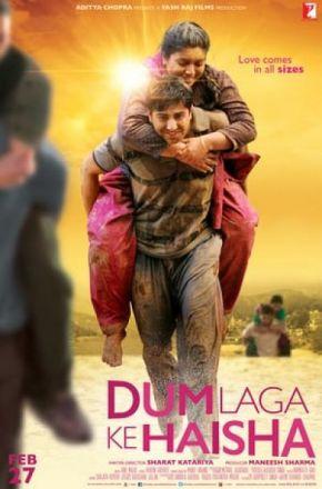 Dum Laga Ke Haisha / Предай си цялата енергия (2015)
