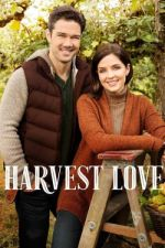Harvest Love / Запечатано с любов (2017)