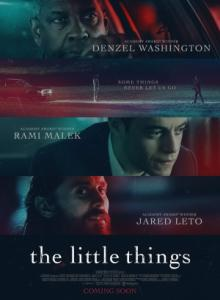 The Little Things / Малките детайли (2021)