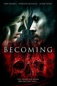 Becoming / Превъплъщение [2020]