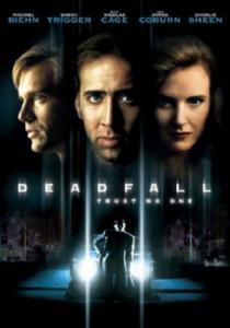 Deadfall / Капанът (1993)
