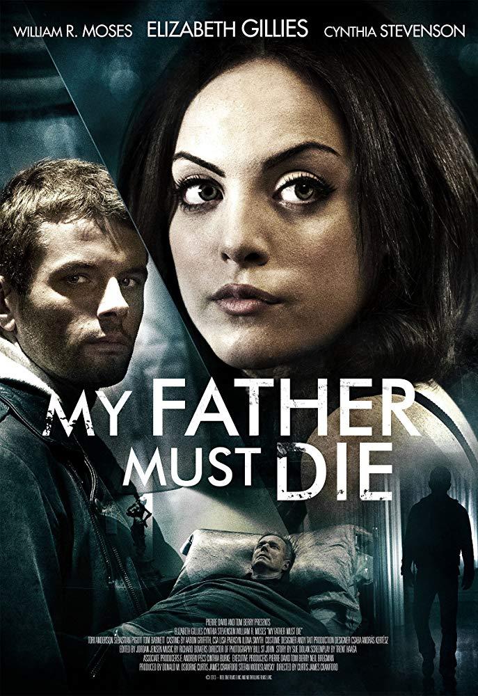 Killing Daddy / Баща ми трябва да умре (2014)