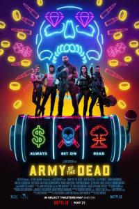 Army of the Dead / Армия на мъртвите (2021)