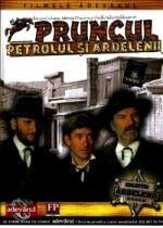 Pruncul, petrolul si Ardelenii / Пророкът, петролът и трансилванците (1981)
