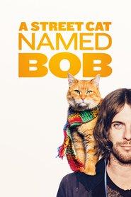 A Street Cat Named Bob / Уличният котарак Боб (2016)