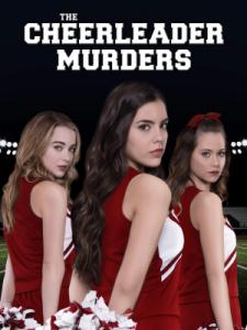 The Cheerleader Murders / Убиец в гимназията (2016)