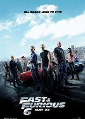 Fast & Furious 6  / Бързи и яростни 6 (2013)