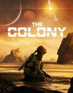 Tides / The Colony / Колонията (2021)